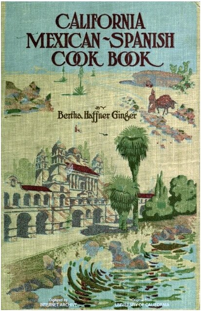Cover of California Mexican-Spanish Cook Book, by Bertha Haffner-Ginger, 1914