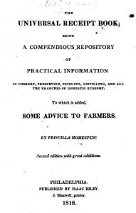 The Universal Receipt Book by Priscilla Homespun - 1818 - title page
