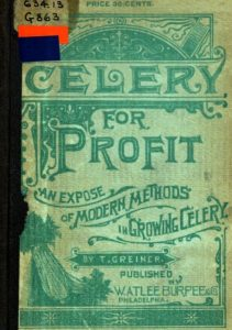 Cover of Celery for Profit - An Exposé of Modern Methods in Celery Growing, 1893, U of MN Library